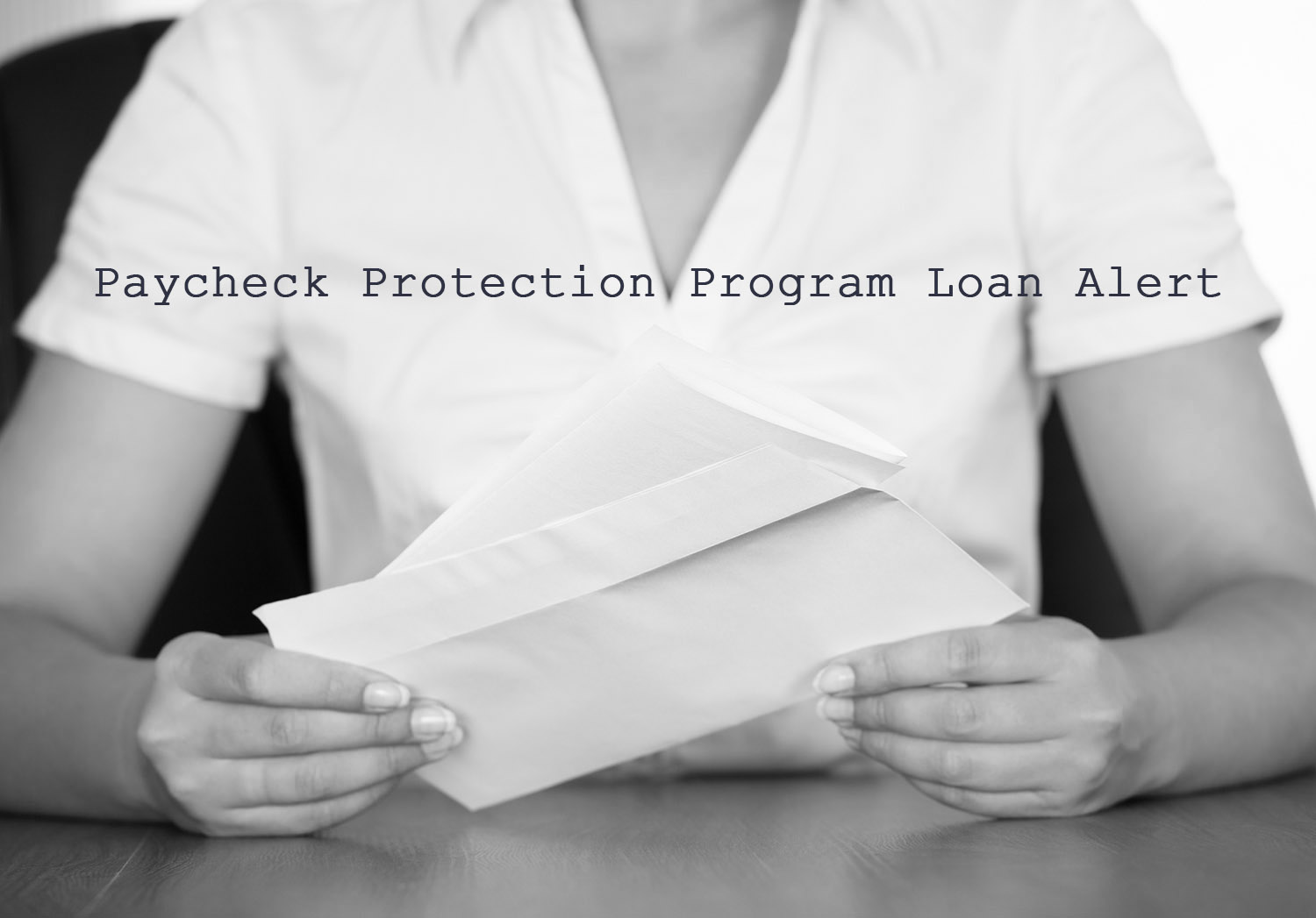 Paycheck Protection Program Loan Alert