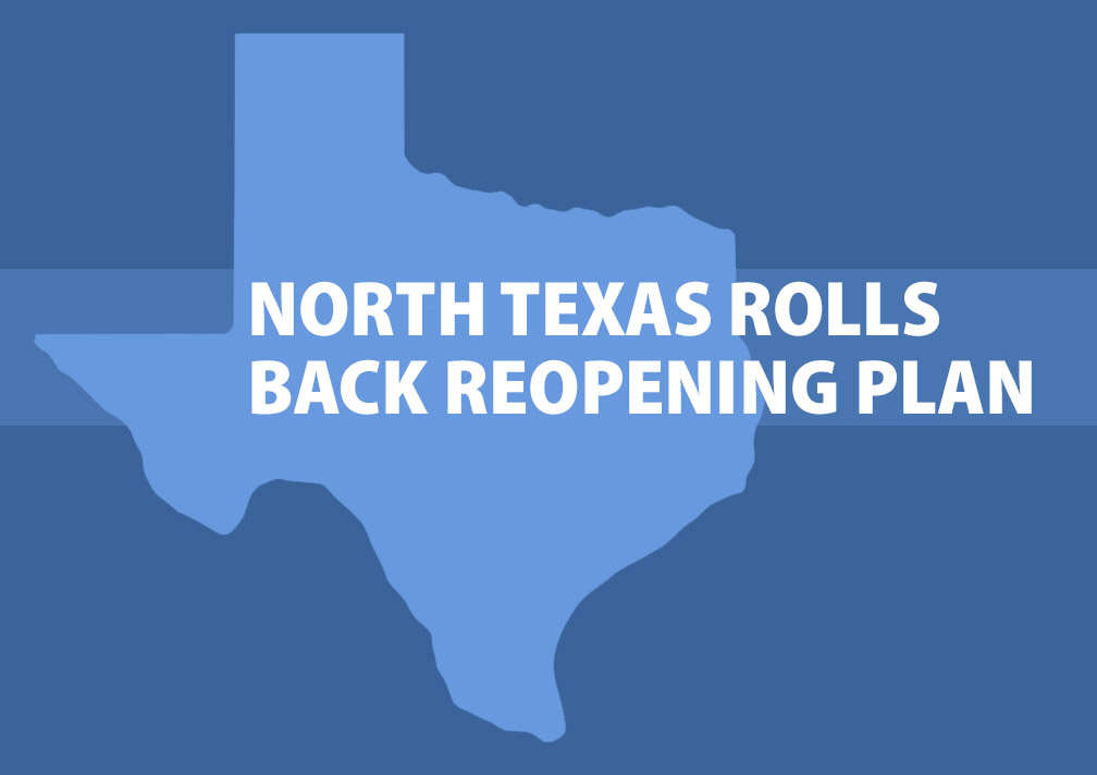 Dallas-Fort Worth Rolls Back Reopening