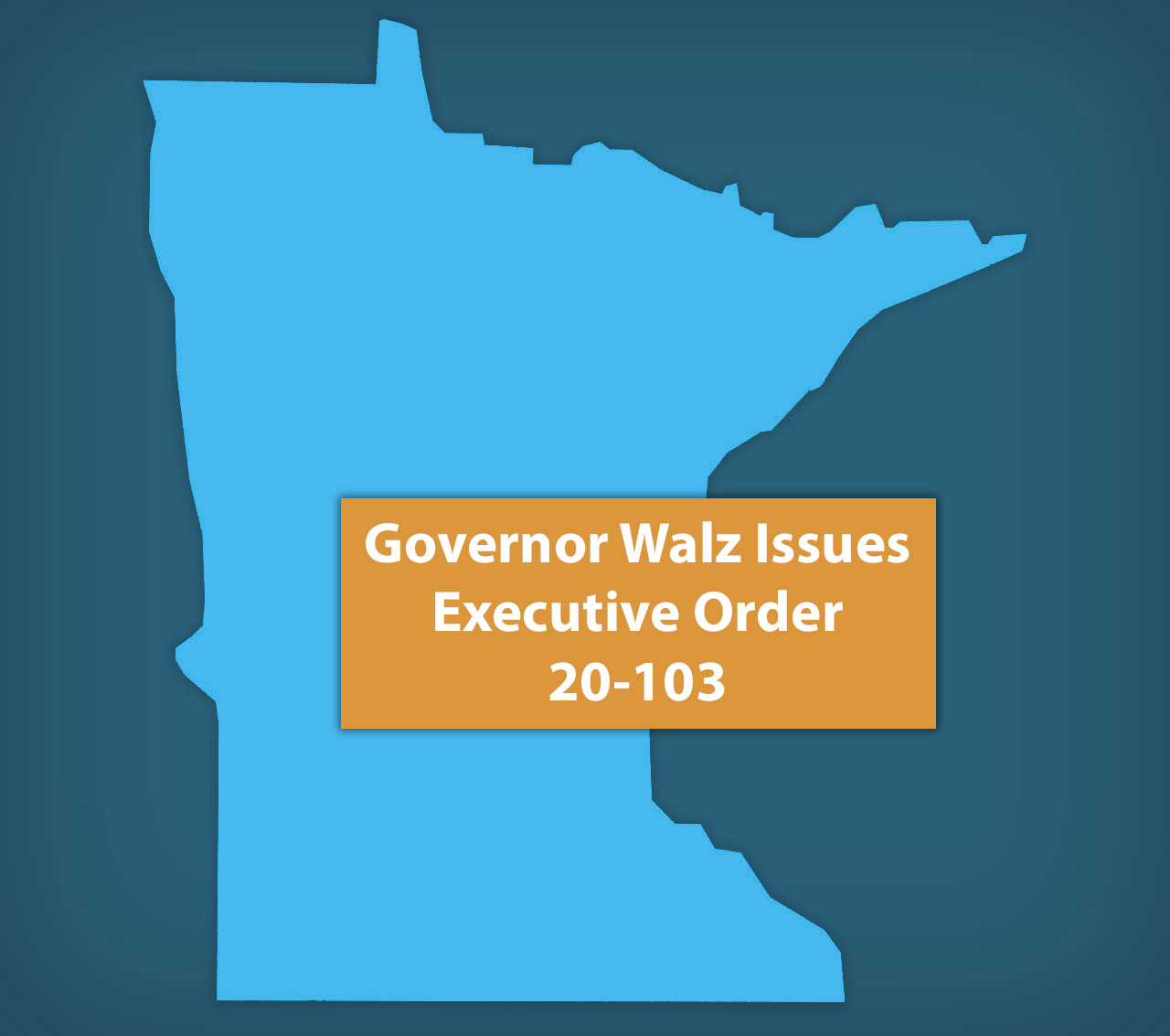 Governor Walz Issues Executive Order 20-103